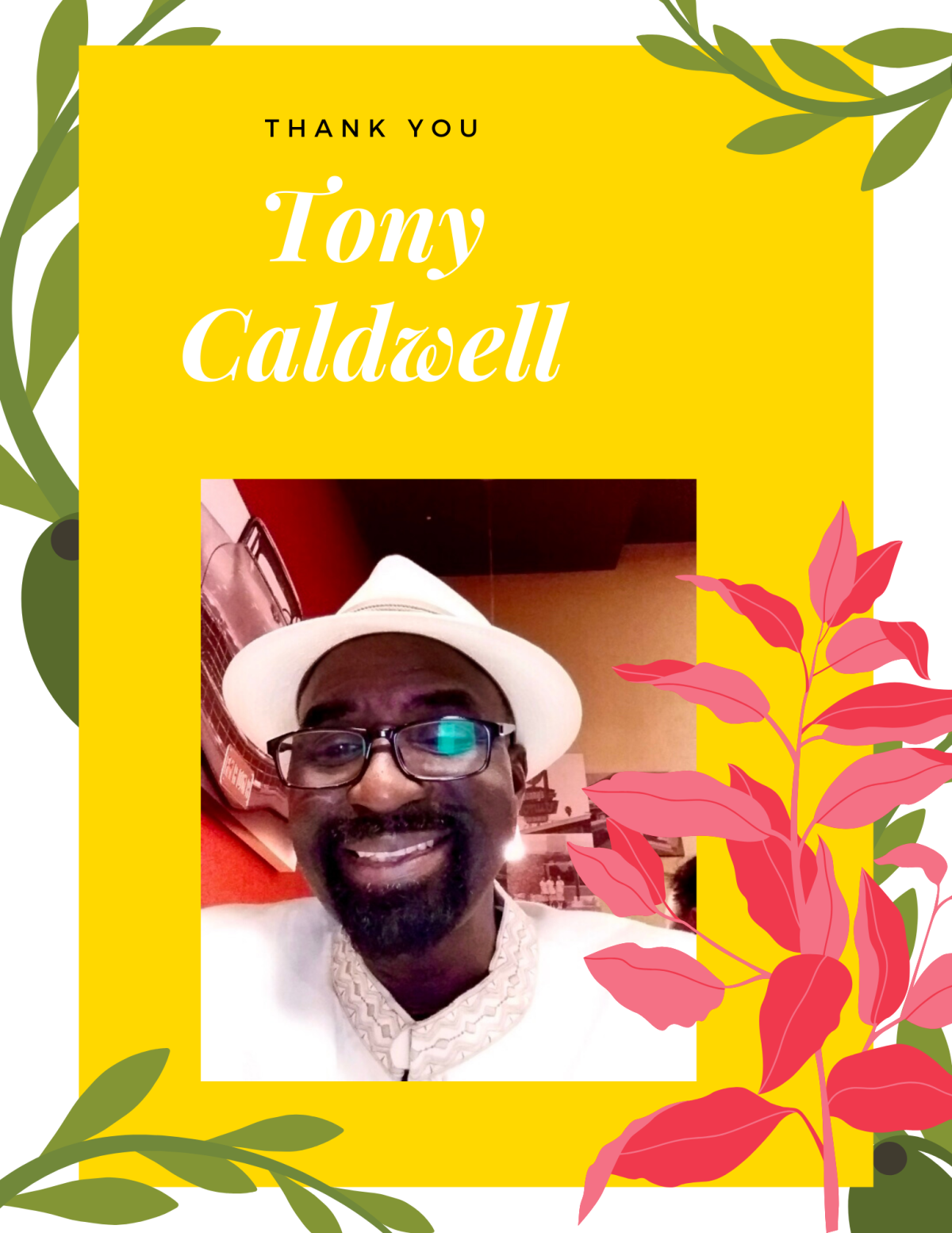 Thank You Tony Caldwell!